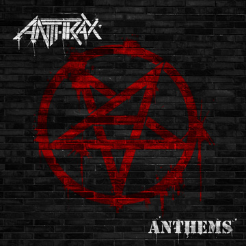 Anthrax - Anthems 01